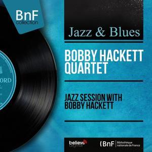 Jazz Session With Bobby Hackett (Mono Version)