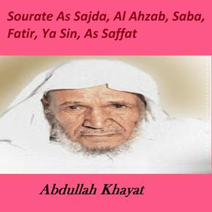 Sourates As Sajda, Al Ahzab, Saba, Fatir, Ya Sin, As Saffat (Quran - Coran - Islam)