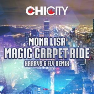Magic Carpet Ride (Harrys & Fly Remix)
