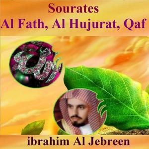 Sourates Al Fath , Al Hujurat, Qaf (Quran - Coran - Islam)
