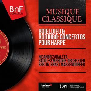 Boieldieu & Rodrigo: Concertos pour harpe (Mono Version)