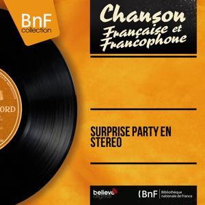 Surprise party en stéréo (Stereo version)