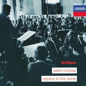 Britten: Saint Nicolas; Rejoice in the Lamb
