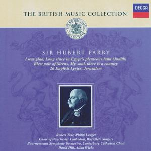 Parry: Blest Pair of Sirens; I Was Glad; English Lyrics, etc.