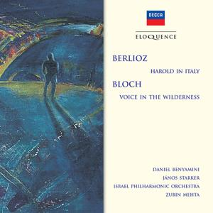 Berlioz: Harold In Italy; Bloch: Voice In The Wilderness