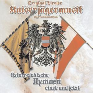 Österreichische Hymnen einst und jetzt