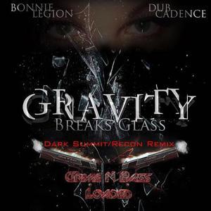Gravity Breaks Glass (feat. Bonnie Legion), Remix Session One