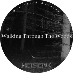 Walking Through The Woods EP