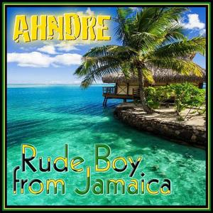 Rude Boy From Jamaica