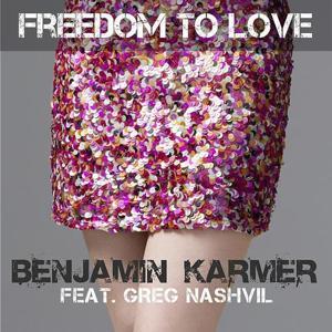 Freedom To Love (feat. Greg Nashvil)