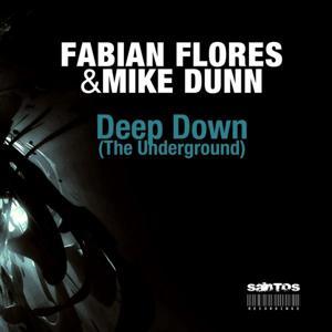 Deep Down (The Underground)