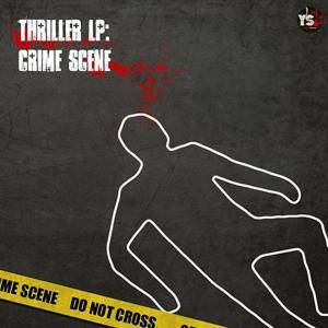 Thriller LP: Crime Scene