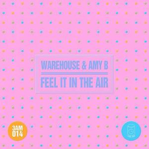 Feel It In The Air EP