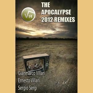 The Apocalypse 2012 Remixes