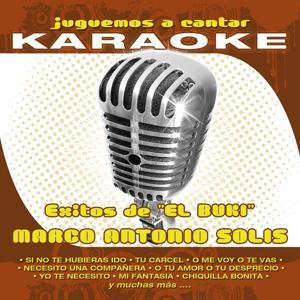 Juguemos a Cantar - Karaoke: Éxitos de El Buki, Marco Antonio Solís (Karaoke Version)