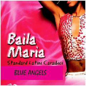 Baila Maria (Standard latini caraibici)