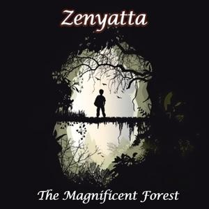 The Magnificent Forest