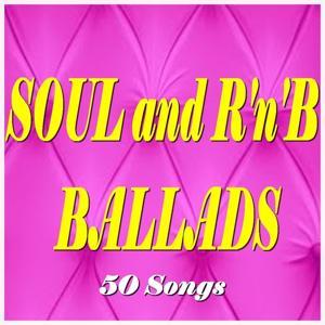 Soul and R'n'B Ballads (50 Songs)