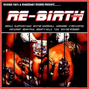 Re-Birth Riddim