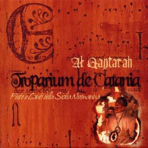 Troparium de Catania - Feste e canti della Sicilia Normanna