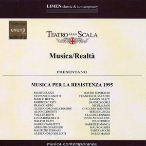 Musica per la Resistenza 1995: Teatro alla Scala - Musica/Realtà