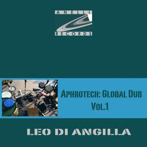 Aphrotech: Global Dub Vol.1