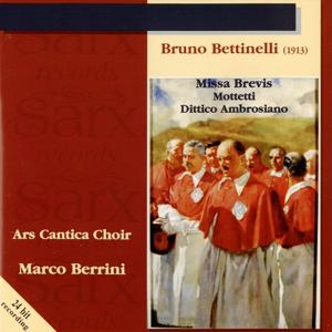 Bettinelli: Missa Brevis - Mottetti - Dittico ambrosiano