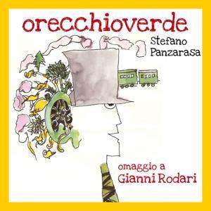 Orecchio verde - Omaggio a Gianni Rodari: Poesie e filastrocche eco-pacifiste