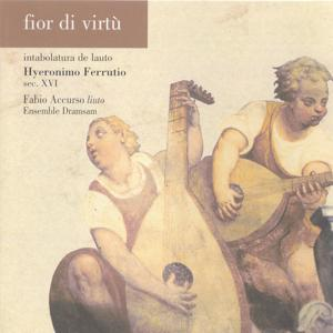 Fior di virtù - Intabolatura de lauto di Hyeronimo Ferrutio