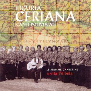 Liguria: Ceriana - A vita l'è bèla