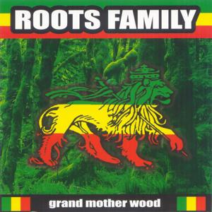 Grand Mother Wood