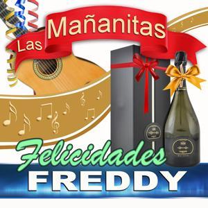 Felicidades Freddy (Fredi) (Freddie)