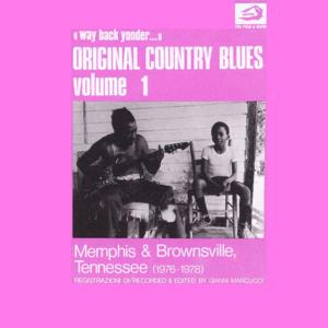 Original Country Blues, No. 1 (Memphis & Brownsville, Tennessee)