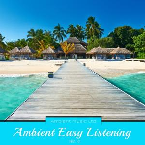 Ambient Easy Listening, Vol. 6
