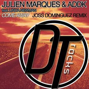 Come Away (Joss Dominguez Remix)