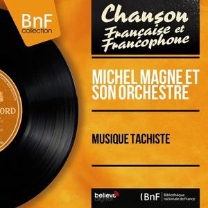 Musique tachiste (Mono Version)