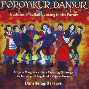 Traditional Ballad Dancing In The Faroes, Vol. 7-8 (Føroyskur Dansur, Fløga 7-8)
