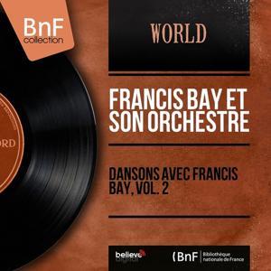 Dansons avec Francis Bay, vol. 2 (Mono version)