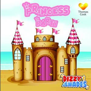 Dizzy & Shades' Princess Party