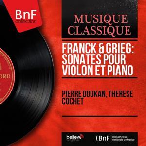 Franck & Grieg: Sonates pour violon et piano (Mono Version)