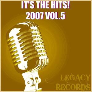 It's the Hits 2007, Vol. 5