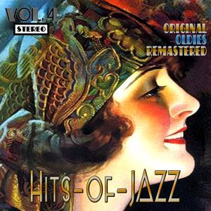 Hits of Jazz, Vol. 4 (Oldies Remastered)