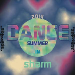 Dance Summer 2014 in Sharm