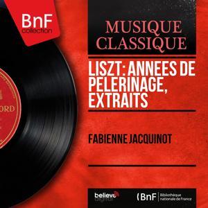 Liszt: Années de pèlerinage, extraits (Mono Version)