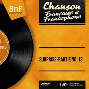 Surprise-partie No. 13 (Mono Version)