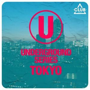 Underground Series Tokyo