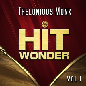 Hit Wonder: Thelonious Monk, Vol. 1