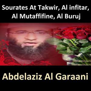 Sourates At Takwir, Al Infitar, Al Mutaffifine, Al Buruj (Quran - Coran - Islam)
