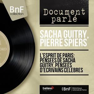 L'esprit de Paris: Pensées de Sacha Guitry, pensées d'écrivains célèbres (Mono Version)