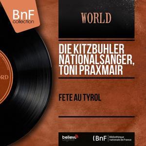 Fête au Tyrol (Mono version)